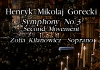 25. Symphony 3, Symphony of Sorrowful Songs, Op. 36, 2- Lento e largo Tranquillissimo